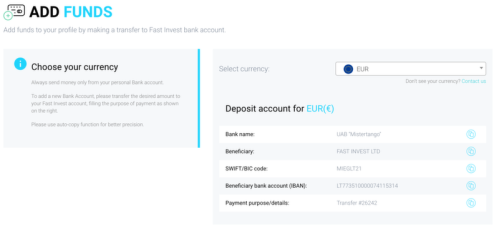 Creating an account on Fast Invest is really easy: you just need to go to their main page, enter some information, and your account will be immediately created.<br /><br />Then, depositing funds is also very simple: you simply need to go to the Add Funds page on the side menu, and then follow the instructions to deposit money via a bank transfer.